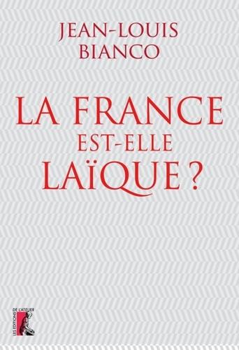 Jean-Louis Bianco - La France est-elle laïque ?.