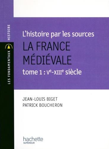 La France médiévale - Livre de l'élève - Edition 1999. Tome 1 - Vie - XIIe siècle