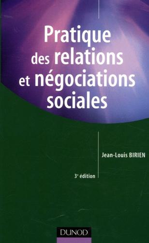 Jean-Louis Birien - Pratiques des relations et négociations sociales.