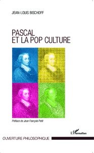 Jean-Louis Bischoff - Pascal et la pop culture.