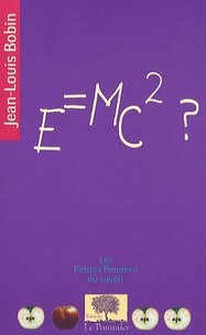 Jean-Louis Bobin - E = mc² ?.