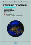 Jean-Louis Bobin et Elise Huffer - L'énergie de demain - Techniques - environnement - économie.