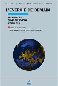L'énergie de demain- Techniques - environnement - économie - Jean-Louis Bobin |