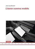 Jean-Louis Boissier - L'écran comme mobile.