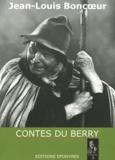 Jean-Louis Boncoeur - Contes du Berry.