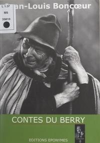 Jean-Louis Boncœur et Claude-Noëlle Augereau-Lévêque - Contes du Berry - Récits inspirés par le légendaire des pays de l'Indre et du Cher.