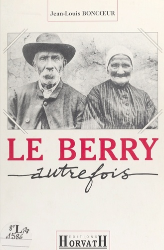 Le Berry autrefois