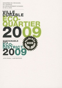 Ville durable éco-quartier 2009- Sustainable city eco-district 2009 - Jean-Louis Borloo |