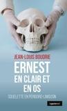 Jean-Louis Boudrie - Ernest en clair et en os, squelette en Périgord-Limousin.
