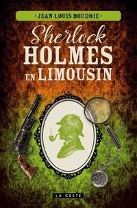 Jean-Louis Boudrie - Sherlock holmes en limousin.