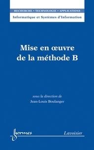 Jean-Louis Boulanger - Mise en oeuvre de la méthode B.