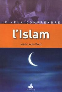 Jean-Louis Bour - L'Islam - Religion de Dieu.