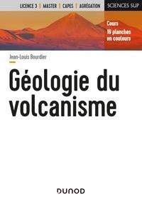 Jean-Louis Bourdier - Géologie du volcanisme.