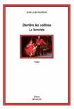 Jean-Louis Bourdon - Derrière les collines - Le terroriste.