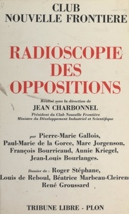Jean-Louis Bourlanges et François Bourricaud - Radioscopie des oppositions.