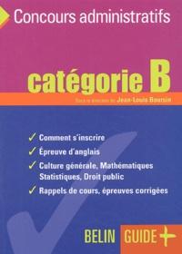 Jean-Louis Boursin - Concours administratifs - CatégorieB.