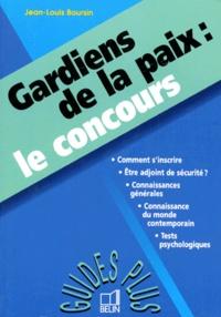Jean-Louis Boursin - Gardiens de la paix - Le concours.