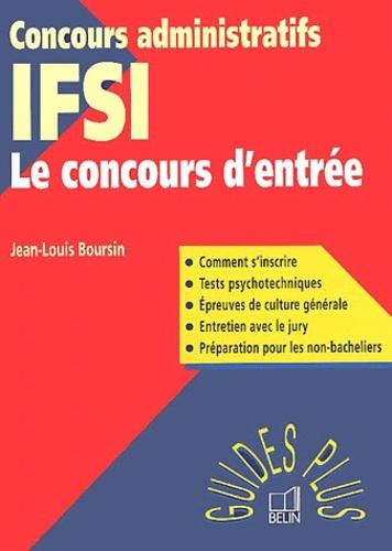 Jean-Louis Boursin - IFSI : le concours d'entrée.