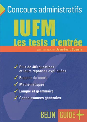 Jean-Louis Boursin et  Collectif - IUFM - Les tests d'entrée.