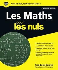 Jean-Louis Boursin - Les Maths pour les nuls.
