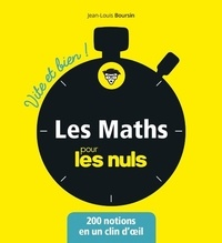 Jean-Louis Boursin - Les maths pour les nuls - Vite et bien !.