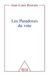 Jean-Louis Boursin - Les paradoxes du vote.