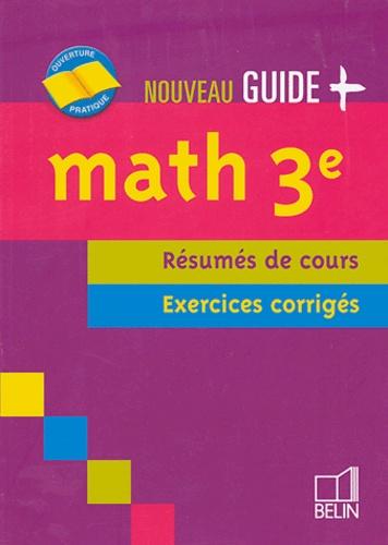 Jean-Louis Boursin - Math 3e - Résumés de cours, exercices corrigés.