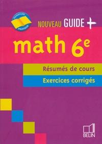 Jean-Louis Boursin et  Collectif - Math 6e - Résumés de cours, exercices corrigés.