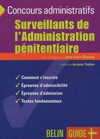 Jean-Louis Boursin - Surveillants de l'Administration pénitentiaire.