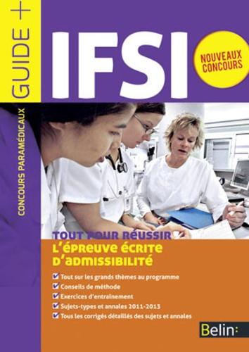 Jean-Louis Boursin - Tout pour réussir l'épreuve écrite d'admissibilité IFSI.