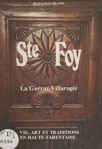 Jean-Louis Bradel et Michel Barnier - Ste Foy, La Gurraz-Villaroger - Vie, art et traditions en Haute-Tarentaise.