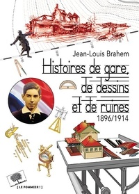 Openwetlab.it Histoires de gare, de dessins et de ruines (1896-1914) Image