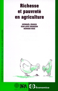 Jean-Louis Brangeon et Guenhael Jegouzo - Richesse et pauvreté en agriculture.