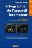 Jean-Louis Brasseur et Delphine Zeitoun-Eiss - Actualités en échographie de l'appareil locomoteur - Tome 2.
