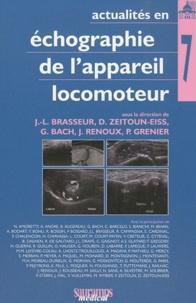 Jean-Louis Brasseur et Delphine Zeitoun-Eiss - Actualités en échographie de l'appareil locomoteur - Tome 7.
