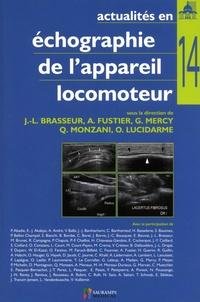 Jean-Louis Brasseur et Anne Fustier - Actualités en échographie de l'appareil locomoteur - Tome 14.