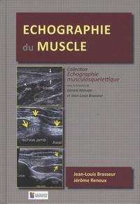 Jean-Louis Brasseur et Jérôme Renoux - Echographie du muscle.
