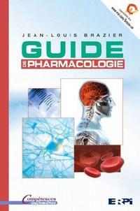 Jean-Louis Brazier - Guide de pharmacologie.