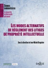 Les modes alternatifs de règlement des litiges de propriété intellectuelle.pdf