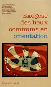Jean-Louis Brunati et Denis Cornette - Exégèse des lieux communs en orientation.