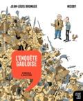Jean-Louis Brunaux et  Nicoby - L'enquête gauloise - De Massilia à Jules César.