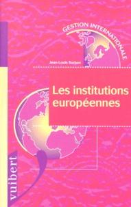 Jean-Louis Burban - Les institutions européennes.