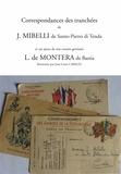 Jean-Louis Cabaud - Correspondances des tranchées de J. Mibelli de Santo-Pietro di Tenda et un ajout de son cousin germain L. de Montera de Bastia.