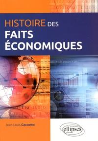 Jean-Louis Caccomo - Histoire des faits économiques.
