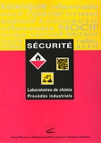 Jean-Louis Caix et Michel Colliat - Sécurité - Laboratoires de chimie, Procédés industriels.