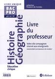 Jean-Louis Carnat - Histoire géographie éducation civique BAC PRO 2de/1re/tle - Livre du professeur.