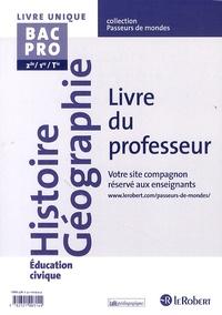Histoire géographie éducation civique BAC PRO 2de/1re/tle - Livre du professeur.pdf