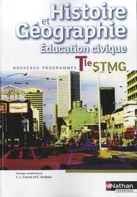 Jean-Louis Carnat et Eric Godeau - Histoire Géographie Education civique Tle STMG - Livre de l'élève.