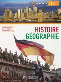 Jean-Louis Carnat et Louis-Pascal Jacquemond - Histoire Géographie Tle STG.