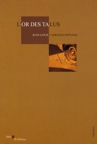 Jean-Louis Carrasco Peñafiel - L'or des talus.